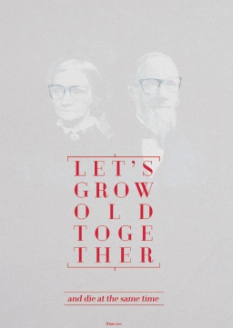 RubySoho - Let's grow old together plakat